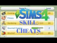 The Sims 4 Skill Cheats